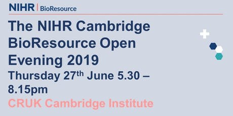 NIHR BioResource Centre Cambridge 2019 open evening tickets