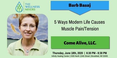 Barb Basaj | 5 Ways Modern Life Causes Muscle Pain/Tension