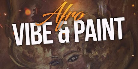 Afro Vibe and Paint  tickets