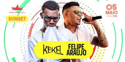 Felipe Araújo + Mc Kekel - Sunset CPS HALL