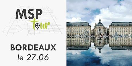 MSP Tour 2019 - BORDEAUX billets