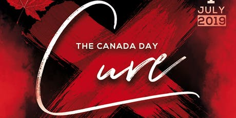 THE CANADA DAY CURE | MONDAY JULY 1ST, 2019 INSIDE CURE NIGHTCLUB tickets