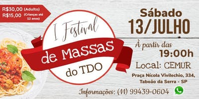 1º Festival de Massa Beneficente do TDO