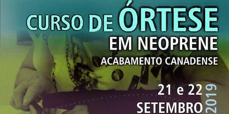 Curso de Órtese em Neoprene Acabamento Canadense São Paulo ingressos