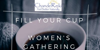 Fill Your Cup - Women's gathering