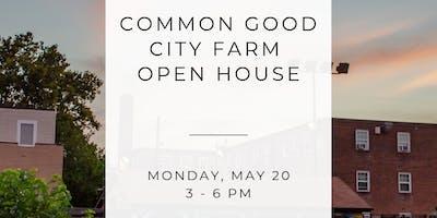 Common Good City Farm Open House