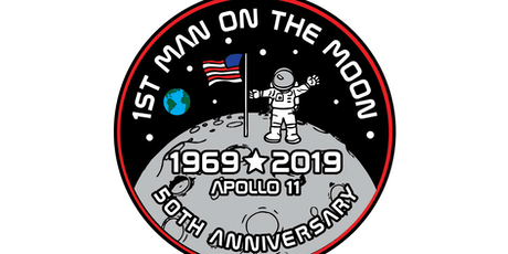 2019 First Man On The Moon 1 Mile, 5K, 10K, 13.1, 26.2 -Bismark tickets