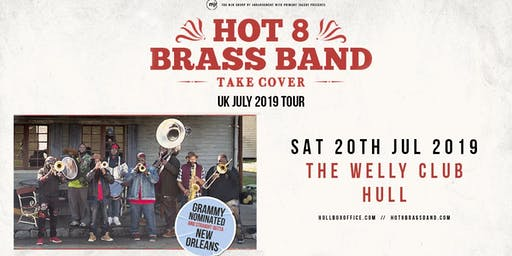 Hot 8 Brass Band (The Welly, Hull)
