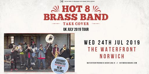 Hot 8 Brass Band (The Waterfront, Norwich)