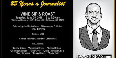 25 Years a Journalist: Wine Sip & Roast Honoring Doni Glover