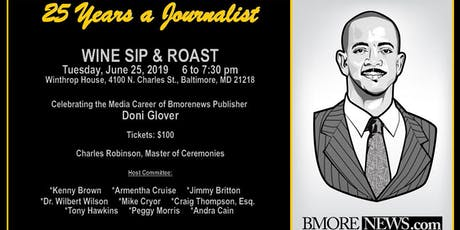 25 Years a Journalist Wine Sip & Roast Honoring Doni Glover tickets