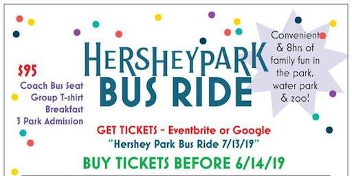 Hershey Park Bus Ride ~ Saturday 7/13/19