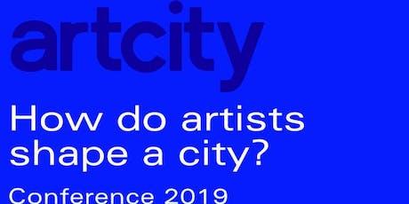 How do Artists Shape a City: ArtCity Conference 2019 tickets