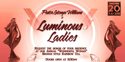 Luminous Ladies Annual Tea- Wonderful Woman