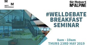 WELL Debate Breakfast Seminar