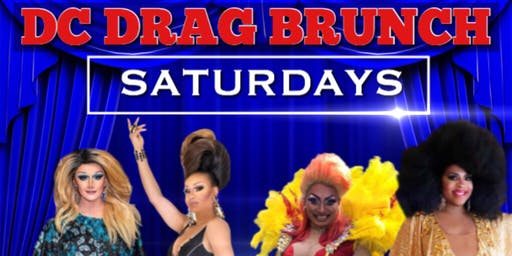 DC DRAG BRUNCH SATURDAYS