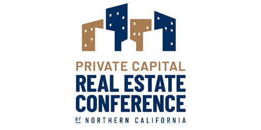 Private Capital Real Estate Conference of Northern California