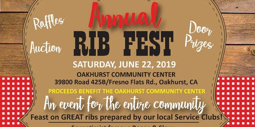 2019 Annual Rib Fest - Oakhurst Community Center Fundraiser