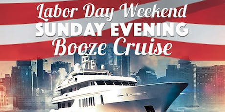 Labor Day Weekend Sunday Evening Booze Cruise aboard Mystic Blue tickets