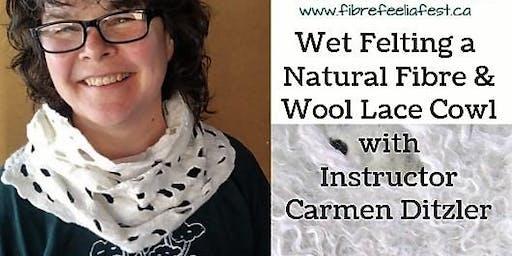 Wet Felting a Lace Cowl with Carmen Ditzler