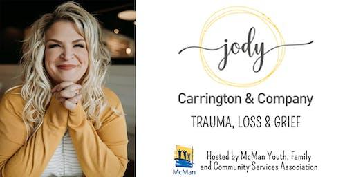 Jody Carrington: Trauma, Loss & Grief