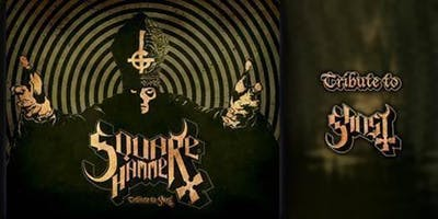 Square Hammer: Tribute to Ghost with special guest THE MAENSION at Bigs Bar