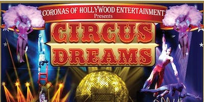 The Circus of Dreams, presented by the Oldsmar Flea Market