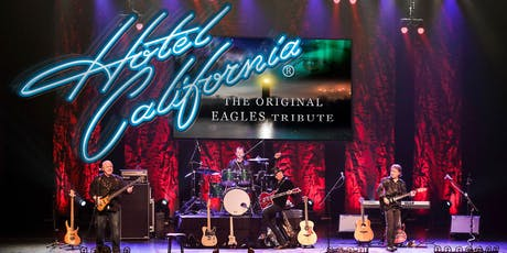 Hotel California Eagles Tribute Concert tickets