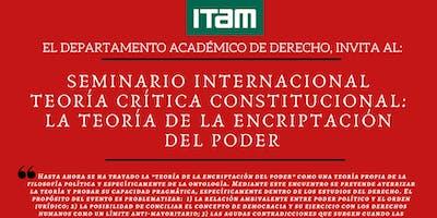 La teoría Crítica Constitucional: La teoría de la encriptación del poder