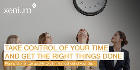 Take Control of Your Time and Get the Right Things Done tickets