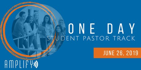 Amplify One Day Student Pastor Track tickets