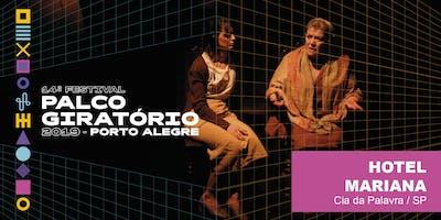 HOTEL MARIANA (11/05 - 19h) | 14º Festival Palco Giratório - 2019