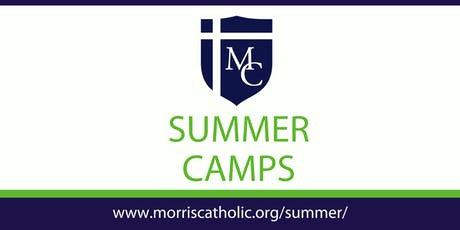 2019 Morris Catholic Summer Camps tickets