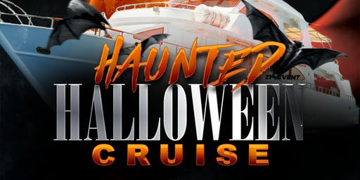 Haunted Halloween Booze Cruise on Saturday Evening October 26th