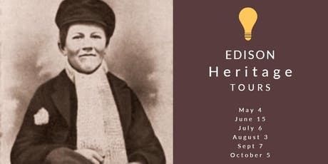 2019 Edison Heritage Tours tickets