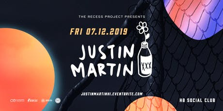 The Recess Project ft Justin Martin tickets