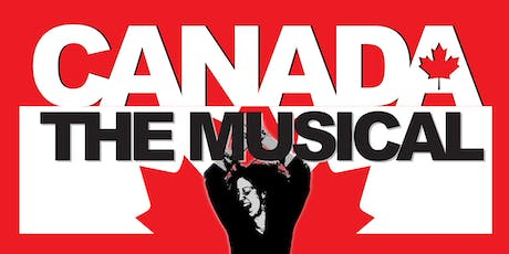 Canada The Musical tickets