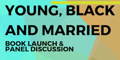 Young, Black, & Married Book Launch/Panel Discussion w/ Desmond and Jewel Guy