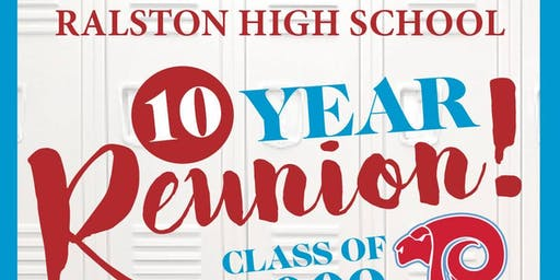 Ralston High School - Class of 2009 - Reunion