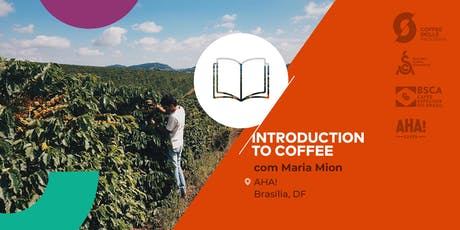 Introduction to Coffee – Curso SCA (Brasília) ingressos