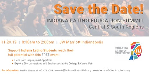 2019 Indiana Latino Institute Education Summit - Indianapolis
