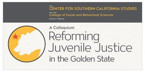 Envisioning California: Reforming Juvenile Justice in...