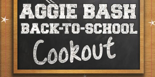 Aggie Bash Back-to-School Cookout