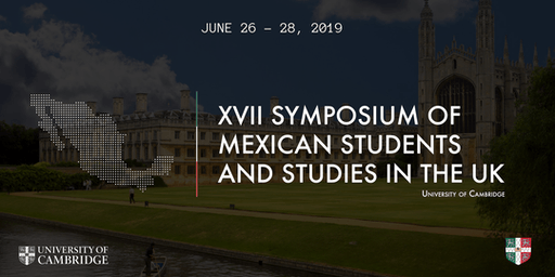 XVII Symposium of Mexican Students and Studies in the UK