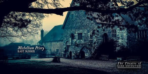 The Michelham Priory Ghost Walk