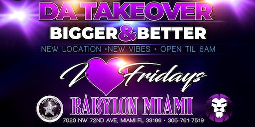 I LOVE FRIDAYS $100 BTLS & 2-4-1 DRINKS BEFORE 12AM  ( NEW LOCATION)