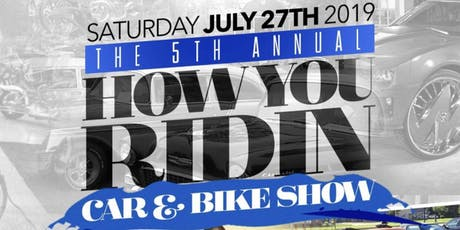 5th Annual How You Ridin Show tickets