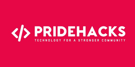 PrideHacks 2019 - Technology for a Stronger Community