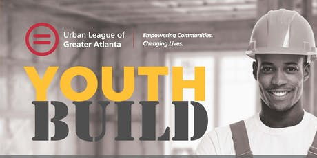 YOUTHBUILD INFORMATION AND ORIENTATION SESSION tickets