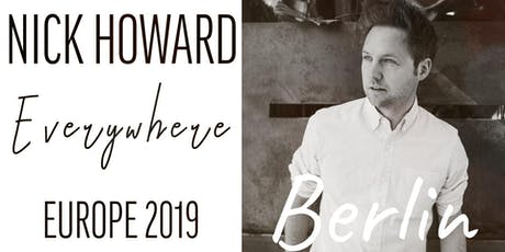 Nick Howard | Live in Berlin Tickets